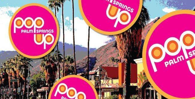 Pop Up Palm Springs
