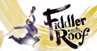 Fiddler on the Roof Tickets! McCallum Theatre, Palm Desert January 28 - 30, 2022