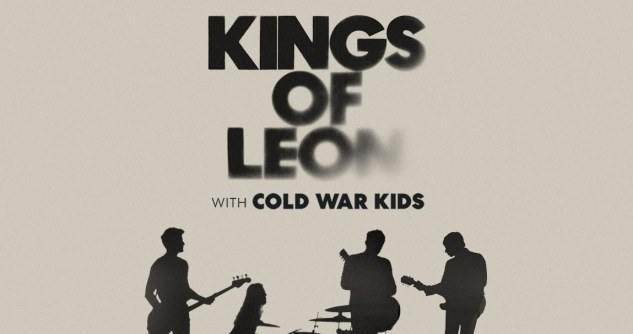 Kings of Leon Tickets! The Forum Los Angeles, 9/21/21.