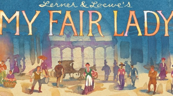 My Fair Lady Show Schedule and Tickets! Los Angeles, Dolby Theatre, Oct 7-31, 2021